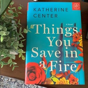 Things You Save In A Fire by Katherine Center book
